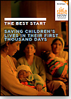 The Best Start-Saving Children's Lives in Their First Thousand Days