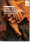 Nutrition-Building Strong Foundations for Child Health