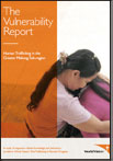 The Vulnerability Report: Human Trafficking in the Greater Mekong Sub-region